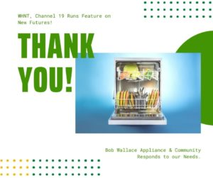 Thank you! WHNT, Bob Wallace Appliance, and North Alabama, Huntsville Community