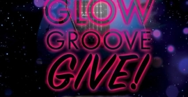 Soul & Rock-n-Roll : Glow, Groove, Give! Glow Party